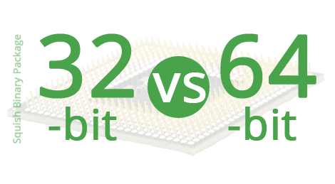 32bit vs 64bit squish package