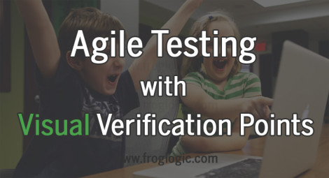 Agile Testing with Visual Verfication Points