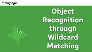 Tutorial Object Recognition through Wildcard Matching