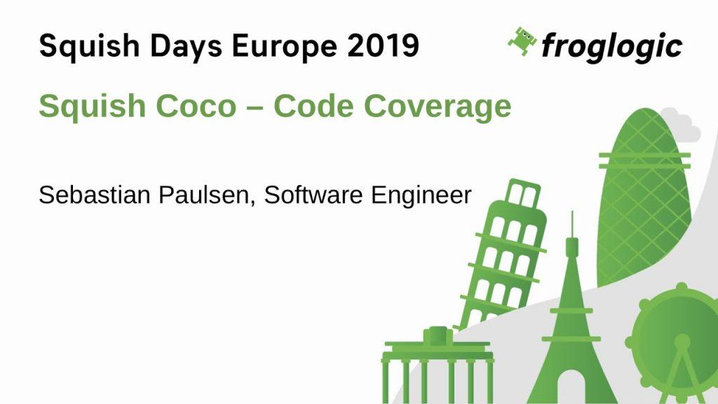 SquishDays 2019 - Talk: Coco - Code Coverage