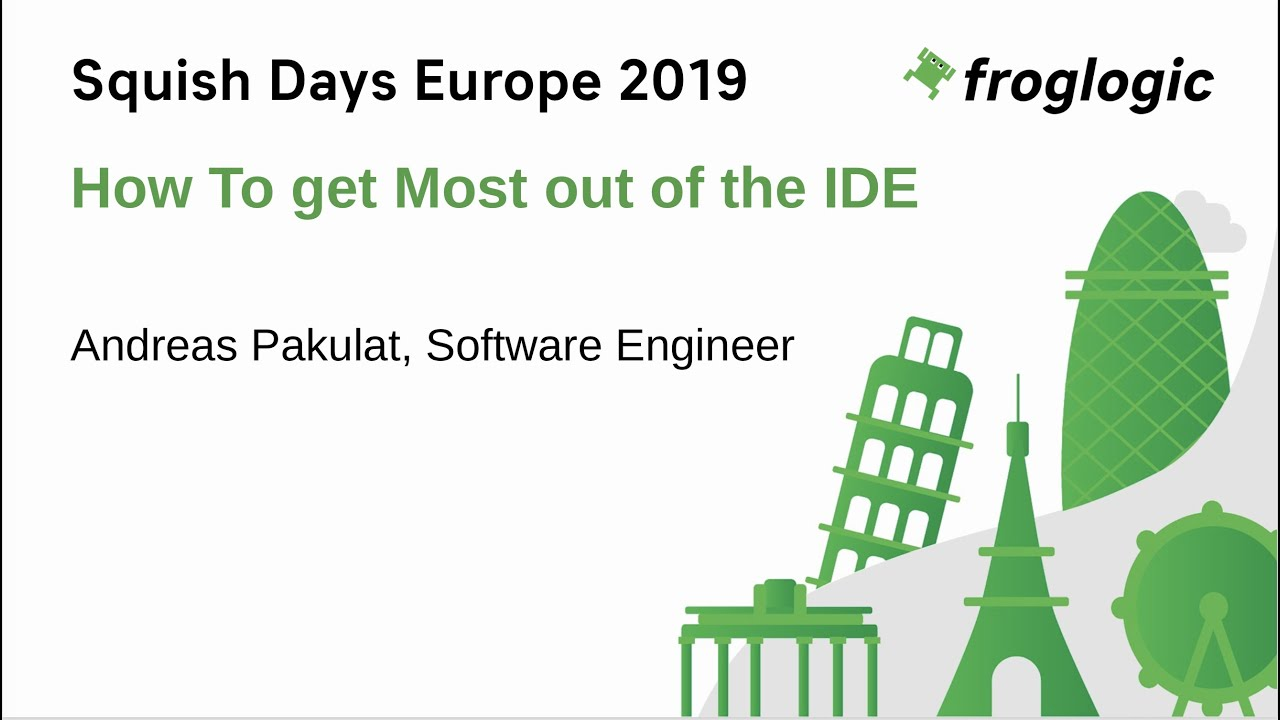 SquishDays 2019: Get The Most Out Of Your Squish IDE