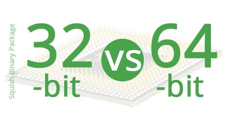 32bit vs 64bit squish package